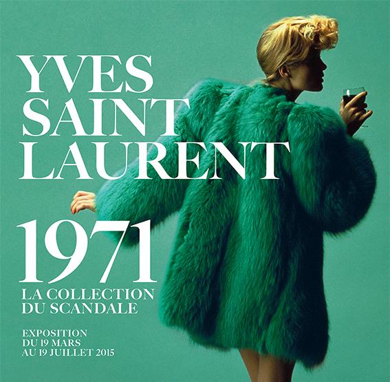 Yves Saint Laurent 1971: La collection du scandale