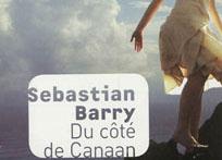 Sebastian Barry : du côté de Canaan