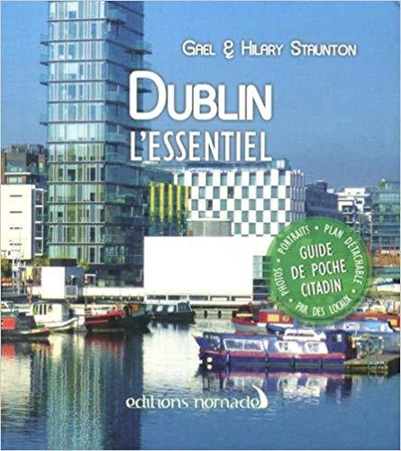 Ne partez pas sans Dublin l'Essentiel
